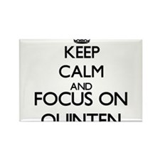 Keep Calm and Focus on Quinten Magnets