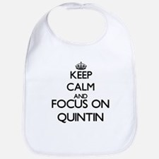 Keep Calm and Focus on Quintin Bib