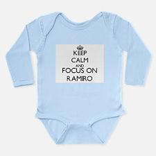 Keep Calm and Focus on Ramiro Body Suit