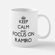 Keep Calm and Focus on Ramiro Mugs