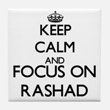 Keep Calm and Focus on Rashad Tile Coaster