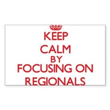 Keep Calm by focusing on Regionals Decal