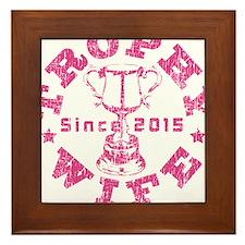 Trophy Wife since 2015 Pink Framed Tile