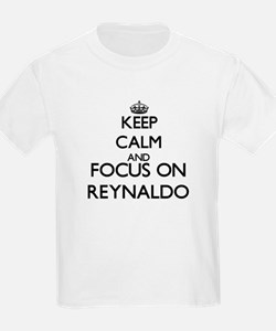 Keep Calm and Focus on Reynaldo T-Shirt