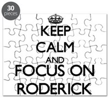 Keep Calm and Focus on Roderick Puzzle