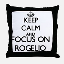 Keep Calm and Focus on Rogelio Throw Pillow