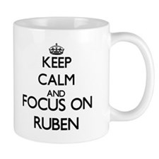 Keep Calm and Focus on Ruben Mugs