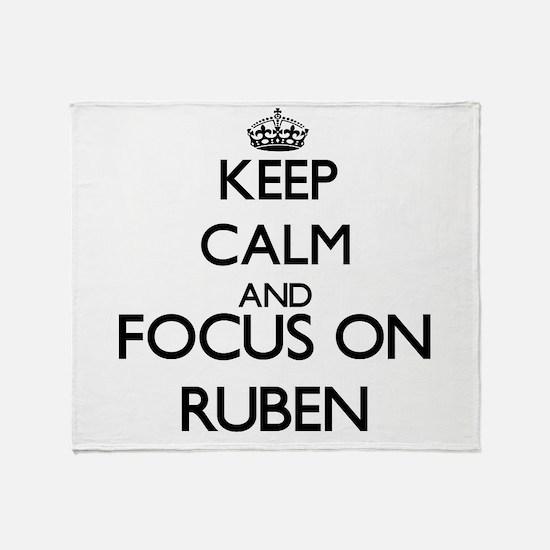 Keep Calm and Focus on Ruben Throw Blanket