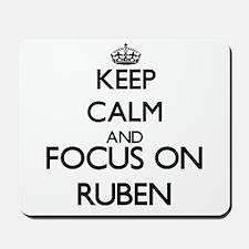 Keep Calm and Focus on Ruben Mousepad