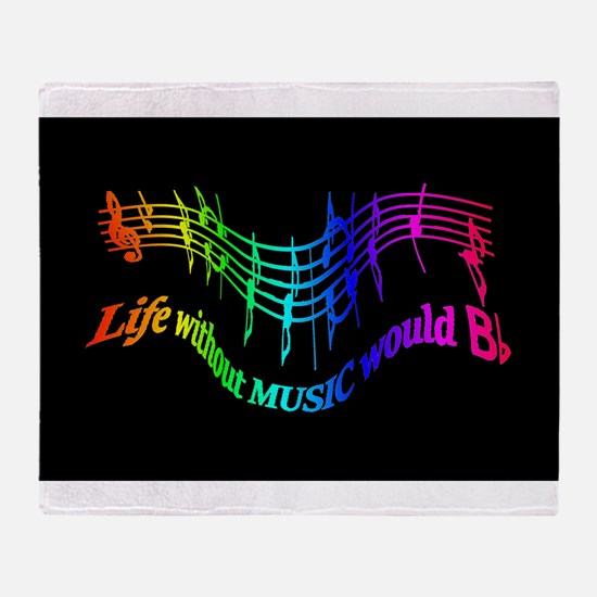 Life without Music would B flat Humor quote Throw