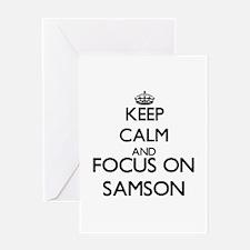 Keep Calm and Focus on Samson Greeting Cards