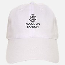Keep Calm and Focus on Samson Baseball Baseball Cap
