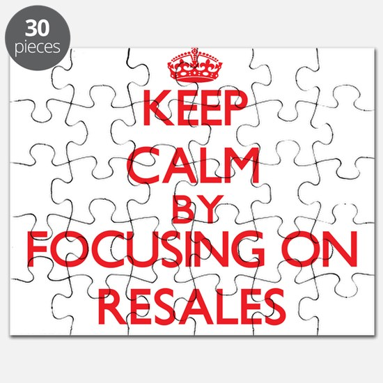 Keep Calm by focusing on Resales Puzzle