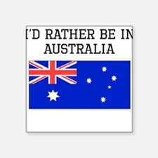 Id Rather Be In Australia Sticker