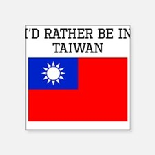 Id Rather Be In Taiwan Sticker