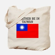 Id Rather Be In Taiwan Tote Bag