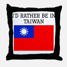 Id Rather Be In Taiwan Throw Pillow
