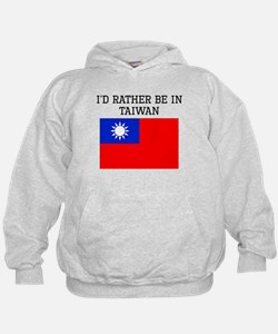 Id Rather Be In Taiwan Hoodie