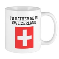 Id Rather Be In Switzerland Mugs