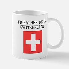 Id Rather Be In Switzerland Mugs