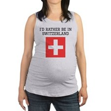 Id Rather Be In Switzerland Maternity Tank Top