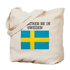 Id Rather Be In Sweden Tote Bag