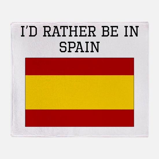 Id Rather Be In Spain Throw Blanket
