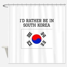 Id Rather Be In South Korea Shower Curtain