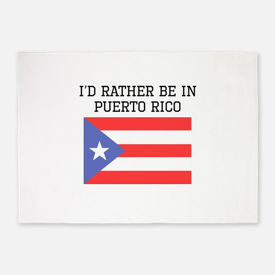 Id Rather Be In Puerto Rico 5'x7'Area Rug