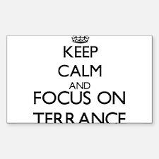 Keep Calm and Focus on Terrance Decal