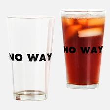 No Way Drinking Glass