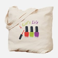 A Girls Life Tote Bag
