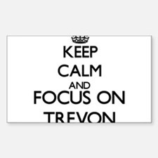 Keep Calm and Focus on Trevon Decal
