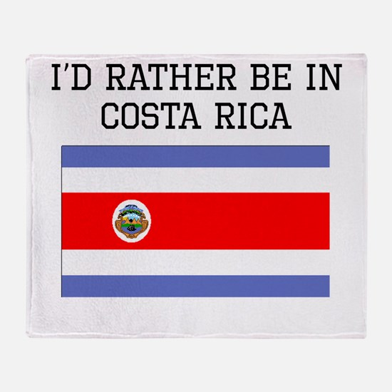 Id Rather Be In Costa Rica Throw Blanket