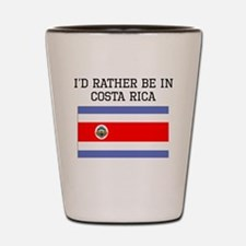 Id Rather Be In Costa Rica Shot Glass