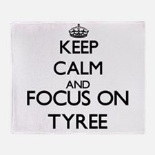 Keep Calm and Focus on Tyree Throw Blanket