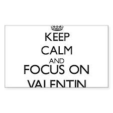 Keep Calm and Focus on Valentin Decal