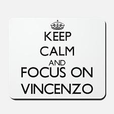Keep Calm and Focus on Vincenzo Mousepad