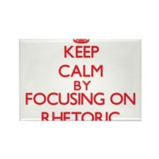 Keep Calm by focusing on Rhetoric Magnets