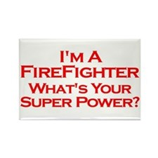I'm a Firefighter, What's Your Super Power? Magnet