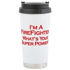 I'm a Firefighter, What's Your Super Power? Travel