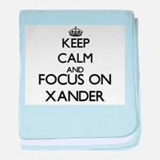 Keep Calm and Focus on Xander baby blanket