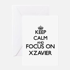Keep Calm and Focus on Xzavier Greeting Cards