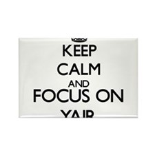 Keep Calm and Focus on Yair Magnets