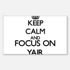 Keep Calm and Focus on Yair Decal