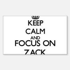 Keep Calm and Focus on Zack Decal
