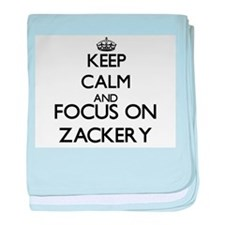 Keep Calm and Focus on Zackery baby blanket