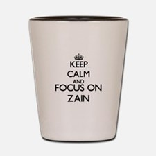 Keep Calm and Focus on Zain Shot Glass
