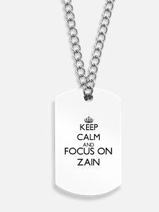 Keep Calm and Focus on Zain Dog Tags