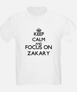 Keep Calm and Focus on Zakary T-Shirt
